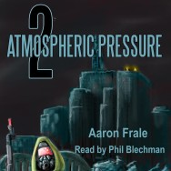 Atmospheric Pressure 2 Audiobook