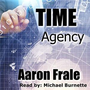 Time Agency Audiobook